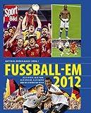 Fussball-EM 2012: Alle Spiele, alle Tore, alle Spieler, alle Fakten und die schönsten Fotos der EM