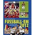 Fussball-EM 2012: Alle Spiele, alle Tore, alle Spieler, alle Fakten und die sch�nsten Fotos der EM
