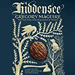 Hiddensee: A Tale of the Once and Future Nutcracker | Gregory Maguire
