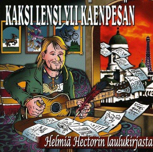 Yksi Lensi Yli Kaenpesan-Helmia Hectorin Laulukirj by Various
