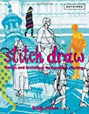 Stitch Draw: Design and Technique for Figurative Stitching