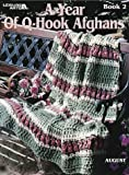 img - for A Year Of Q-Hook Afghans, Book 2 (Leisure Arts #3043) (Leisure Arts #3043) book / textbook / text book