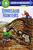 Dinosaur Hunters (Step into Reading) (0375824502) by McMullan, Kate