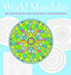 World Mandalas: 100 New Designs for C...
