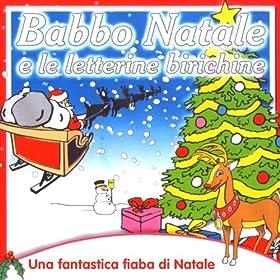 Amazon.com: Babbo Natale e le letterine birichine: Coccole Sonore: MP3 Downloads