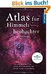 Atlas f�r Himmelsbeobachter: Die 250...