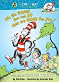 Oh, The Things You Can Do That Are Good for You: All About Staying Healthy (Cat in the Hat s Learning Library)