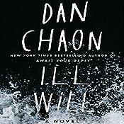 Ill Will: A Novel   [Dan Chaon]