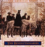 The Revolutionaries: The American Story