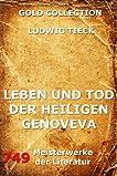 Leben und Tod der heiligen Genoveva (Gold Collection) (German Edition)