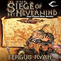 The Siege of Mt. Nevermind: Dragonlance: The Chaos War, Book 5 (       UNABRIDGED) by Fergus Ryan Narrated by Clinton Wade