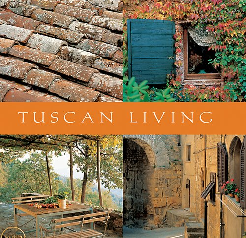 Tuscan Living (Mini Lifestyle Library series)