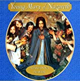 Young Mary of Nazareth (0688140610) by Mayer, Marianna