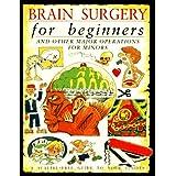 Brain Surgery For Beginners,Pb ~ Steve Parker
