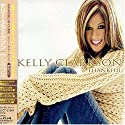 Clarkson, Kelly - Thankful (Bonus Track) (Edicion Japonesa) [CD Maxi-Single]