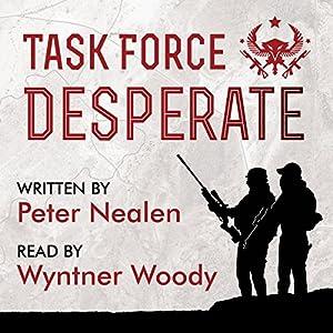 Task Force Desperate Audiobook