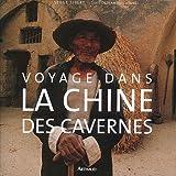 echange, troc Serge Sibert, Jean-Paul Loubes - Voyage dans la Chine des cavernes