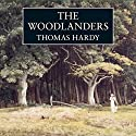 The Woodlanders Audiobook by Thomas Hardy Narrated by Samuel West