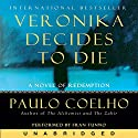 Veronika Decides to Die Audiobook by Paulo Coelho Narrated by Fran Tunno