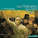 Les Misérables : Fantine (Les Misérables 1)   Livre audio Auteur(s) : Victor Hugo Narrateur(s) : Michel Vuillermoz