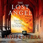 The Lost Angel: A Novel | Javier Sierra