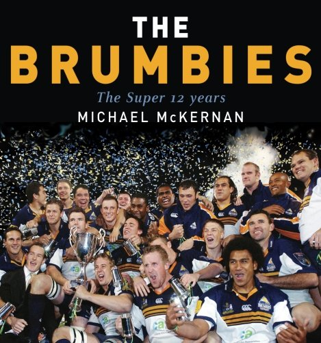 The Brumbies: The Super 12 Years
