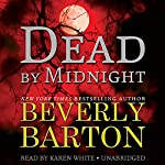 Dead by Midnight: The Dead By Trilogy, Book 1 | Beverly Barton
