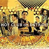 echange, troc Hot Club of Detroit - Night Town