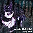 Agitato GRIMOIRE(�����A������)(�߸ˤ��ꡣ)