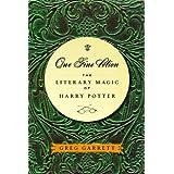 One Fine Potion: The Literary Magic of Harry Potterby Greg Garrett
