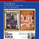 The Modern Scholar: The Quest: The Historians' Search for Jesus and Muhammad (       UNABRIDGED) by F. E. Peters