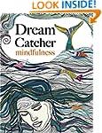 Dream Catcher: mindfulness: A beautif...
