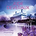 Lavender Morning (       UNABRIDGED) by Jude Deveraux Narrated by Barbara McCulloh