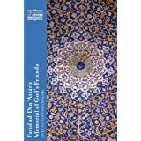 Farid ad-Din 'Attar's Memorial of God's Friends: Lives and Sayings of Sufis: Translated with an Introduction by...