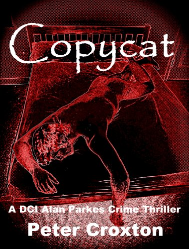 COPYCAT (A DCI Alan Parkes Crime Thriller Book 5) PDF
