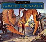Dinotopia: The World Beneath (0060280069) by James Gurney