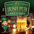 Irish Pub & Folk Classics - Les classiques de la musique folk irlandaise