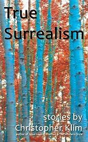 True Surrealism