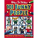 How to Draw 101 Funny People (How to Draw)