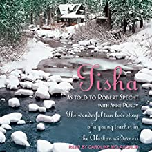 Tisha: The Story of a Young Teacher in the Alaskan Wilderness Audiobook by Robert Specht, Anne Purdy Narrated by Caroline McLaughlin