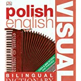 Polish-English Visual Bilingual Dictionary (DK Bilingual Dictionaries)by First Edition...