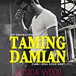 Taming Damian: The Heartbreaker, Volume 2 | Jessica Wood