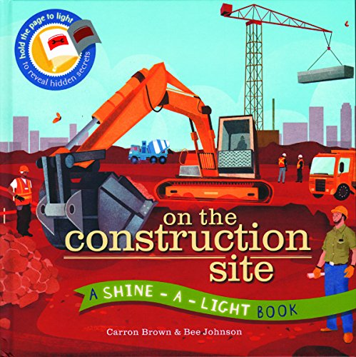 On the Construction Site (A Shine-A-Light Book ) (Car Light Shine compare prices)