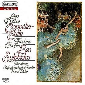 Delibes: Coppelia Ballet Suite - Chopin: Les Sylphides