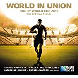 World in Union (Official Rugby World Cup Song)