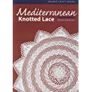 Mediterranean Knotted Lace (Milner Craft)
