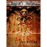 Rogue&#39;s Hollow