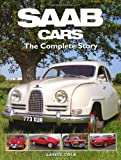 SAAB Cars: The Complete Story