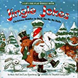 Jingle Jokes: Christmas Riddles to Deck the Ha Ha Hall (Lift-The-Flap Riddle Book)
