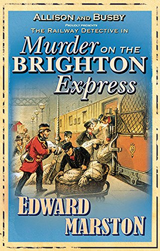 Murder on the Brighton Express (Railway Detective 5)